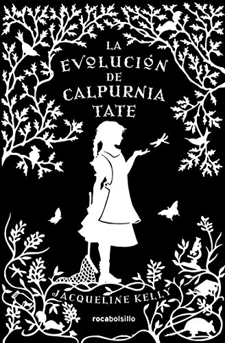 9788415729785: La evolución de Calpurnia Tate (Rocabolsillo Bestseller)