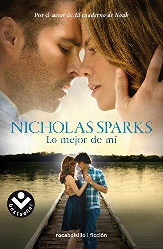 9788415729877: Lo mejor de mi (Rocabolsillo Bestseller)