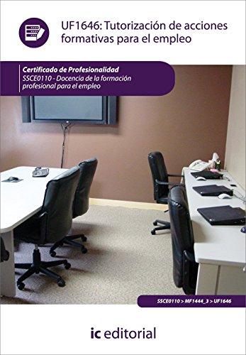 9788415730439: Tutorización de acciones formativas para el empleo. ssce0110 - docencia de la formación profesional para el empleo