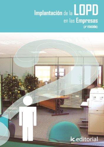 9788415730460: Implantación de la LOPD en las empresas