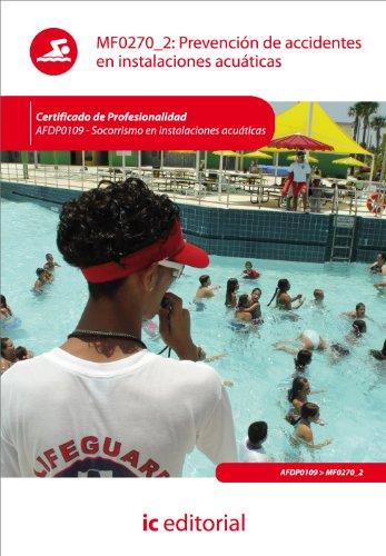 9788415730835: Prevención de accidentes en instalaciones acuáticas. afdp0109 - socorrismo en instalaciones acuáticas