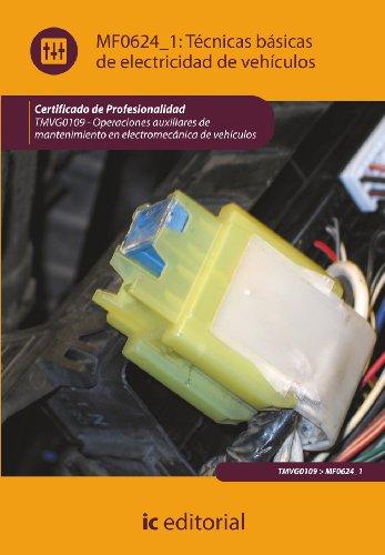 9788415730996: TECNICAS BASICAS DE ELECTRICIDAD DE VEHICULOS TMVG0109