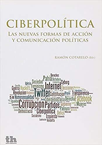 9788415731085: Ciberpolítica Las nuevas formas de acción y comunicación políticas (Plural)