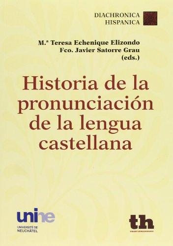 9788415731269: Historia de la pronunciación de la Lengua Castellana