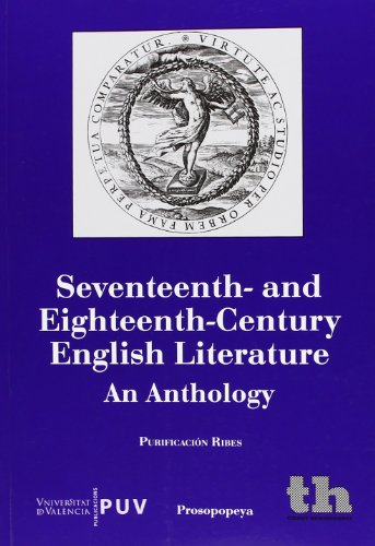 9788415731382: Seventeenth- and Eighteenth-century English Literature an Anthology (Humanidades - Prosopopeya - Manuales)