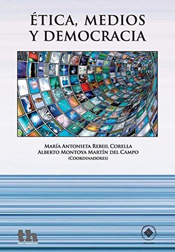 Ética, Medios y Democracia: CORELLA, MARIA ANTONIETA