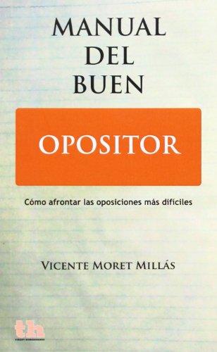 9788415731696: Manual del Buen Opositor