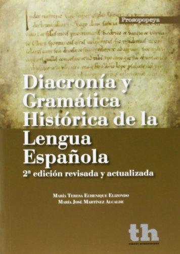 9788415731757: Diacronía y Gramática Histórica de la Lengua Española