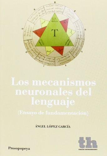 9788415731924: Los Mecanismos Neuronales del Lenguaje