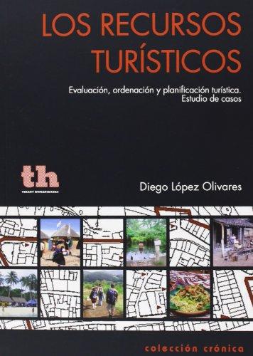 9788415731948: Los recursos turísticos (Crónica)