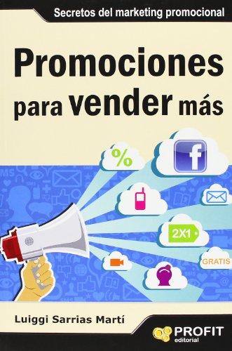 Promociones para vender más (Spanish Edition): Luiggi Sarrias MartÃ