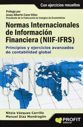 9788415735342: Normas internacionales de información financiera (NIIF-IFRS): Principios y ejercicios básicos de contabilidad global