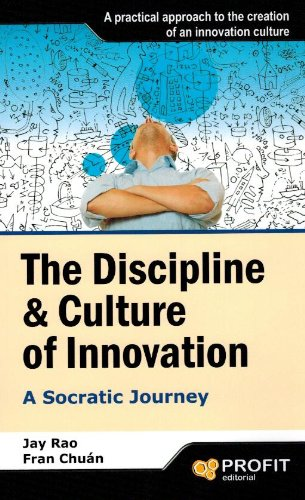 9788415735618: The Discipline & Culture of Innovation: A Socratic Journey (Management)
