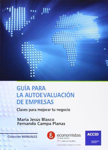 Guía para la autoevaluación de empresas : Fernando Campa Planas