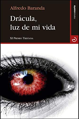 9788415740582: Drácula, luz de mi vida (Cuadrante Nueve)
