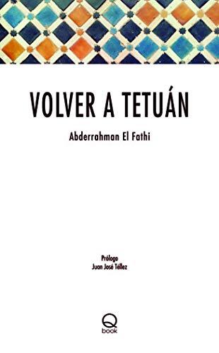 9788415744641: Volver a Tetuán