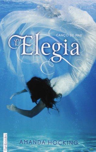 9788415745310: Cançó de mar 4. : Elegia