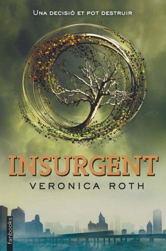 9788415745648: Divergent 2. Insurgent
