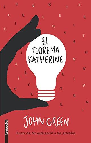9788415745778: El Teorema Katherine (Biblioteca John Green)