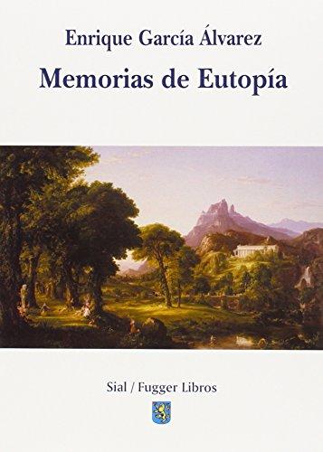 MEMORIAS DE EUTOPÍA: Enrique García Álvarez