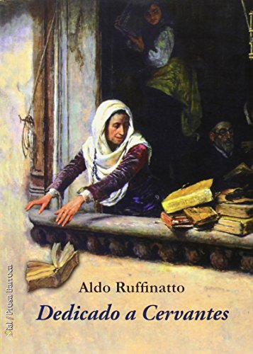 DEDICADO A CERVANTES: Aldo Ruffinatto