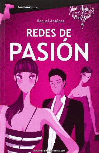 9788415747086: Redes de pasión