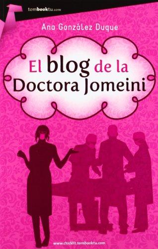 9788415747116: El blog de la doctora Jomeini
