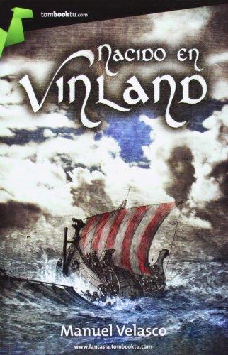 9788415747130: Nacido en vinland (Tombooktu Fantasía)