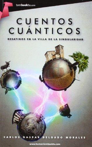 9788415747147: Cuentos cuánticos (Tombooktu humor)