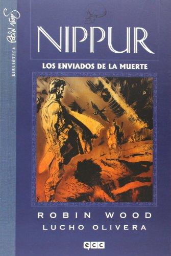 9788415748274: Nippur 03: Los Enviados de la muerte
