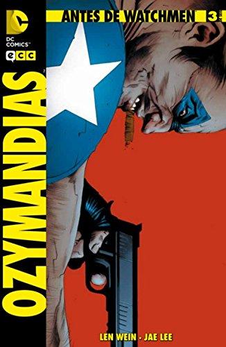 9788415748694: Antes de Watchmen: Ozymandias núm. 03