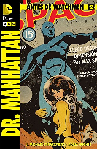9788415748939: Antes de Watchmen: Dr. Manhattan 02