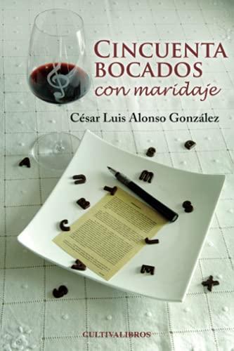 9788415749677: CINCUENTA BOCADOS CON MARIDAJE (Spanish Edition)