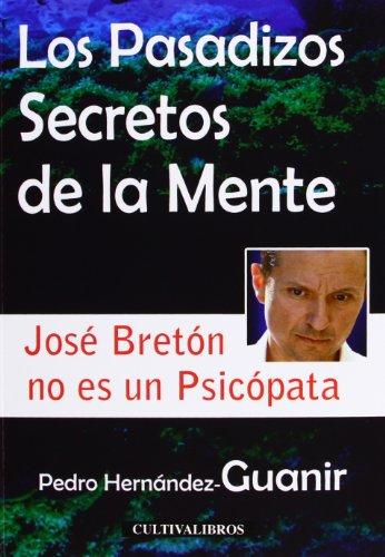 9788415749721: Los pasadizos secretos de la mente (Estudios)