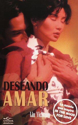 9788415750079: Deseando Amar (Chindia)