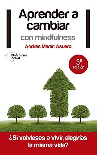 9788415750222: Aprender a cambiar con mindfulness