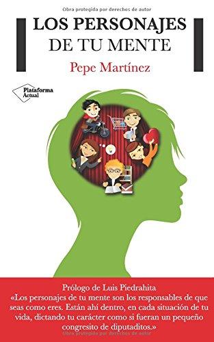 9788415750444: Los Personajes De Tu Mente (Plataforma Actual)