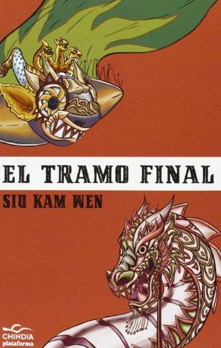 9788415750512: El Tramo Final (Chindia)
