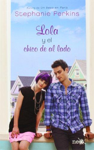 9788415750536: Lola y el chico de al lado (Spanish Edition)
