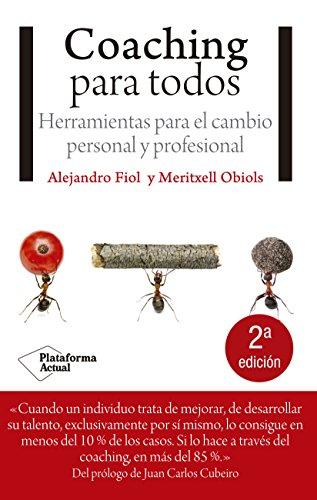 9788415750635: Coaching Para Todos. Herramientas Para El Cambio Personal Y Profesional (Plataforma Actual)