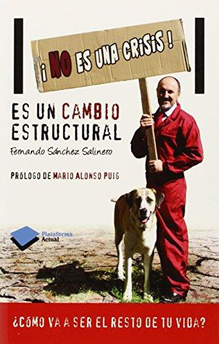 9788415750642: No Es Una Crisis!: 1 (Actual)