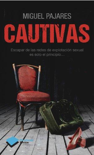 9788415750772: Cautivas