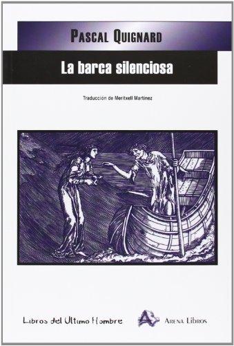 9788415757054: La Barca Silenciosa (Libros Del Ultimo Hombre)