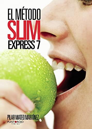 9788415761518: El Método Slim Express 7. ¡Tu cuerpo te lo agradecerá!