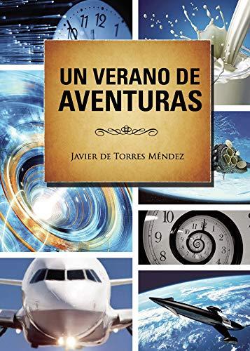 9788415761846: Un verano de aventuras
