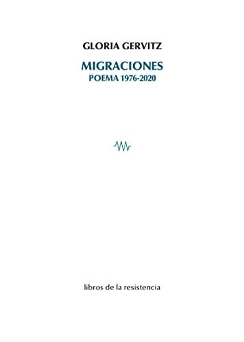 9788415766599: Migraciones: Poema 1976-2020: 15 (ποίησις [poíesis])