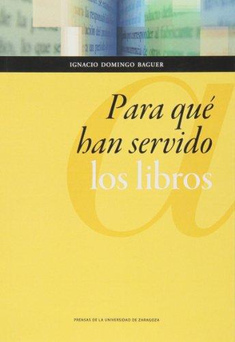 9788415770251: Para qué han servido los libros