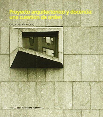 9788415770541: PROYECTO ARQUITECTONICO Y DOCENCIA