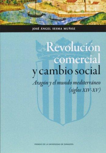 9788415770671: Revolución comercial y cambio social (Ciencias Sociales)