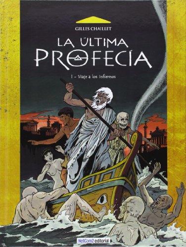 9788415773047: Ultima profecia, la 1 - viaje a los infiernos